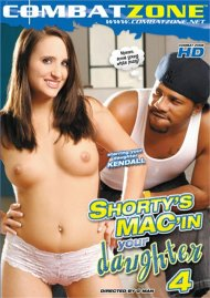 Shortys Macin Your Daughter 4 Porn Movie