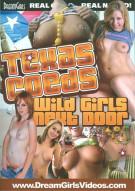 Texas Coeds Wild Girls Next Door Porn Movie