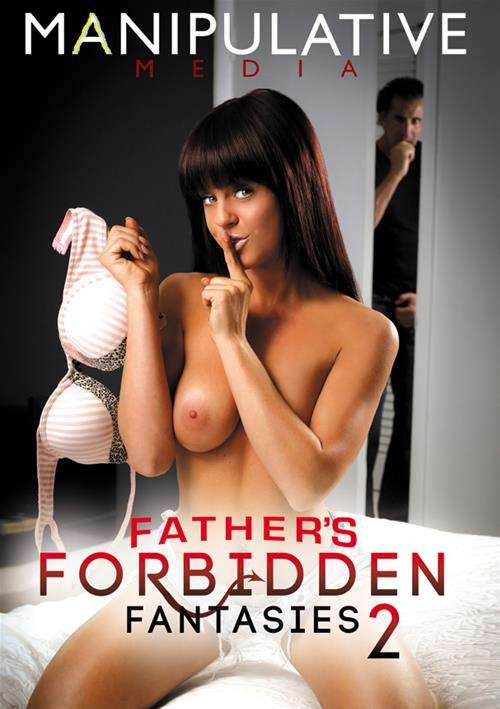 Fathers Forbidden Fantasies 2