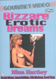 Bizzare Erotic Dreams Porn Movie