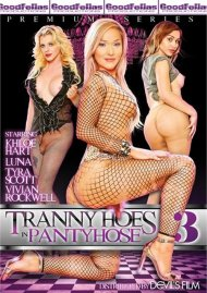 Stream Tranny Hoes In Panty Hose 3 HD Porn Video from Goodfellas Productions.