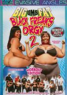 Big-Ums-Fat Black Freaks Orgy 2 Porn Movie