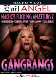 Fucking Amateurs 2: Gangbangs Porn Video