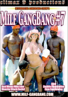 MILF GangBang #7 Porn Movie