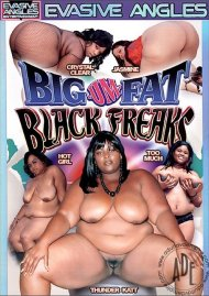 Big-Um-Fat Black Freaks Porn Movie
