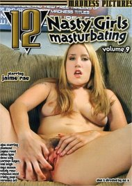 12 Nasty Girls Masturbating Vol. 9 Porn Movie