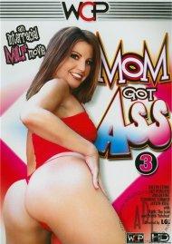 Mom Got Ass 3 Porn Movie