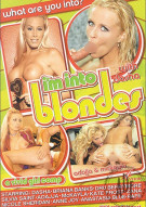 I'm Into Blondes Porn Video
