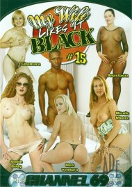 My Wife Likes It Black 15 Porn Movie