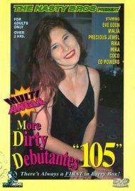 More Dirty Debutantes #105 Porn Video