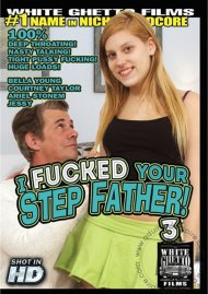 I Fucked Your Step Father! 3 Porn Movie