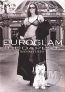 Euroglam Budapest: Wanda Curtis Porn Video