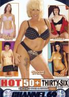 Hot 50+ 36 Porn Movie