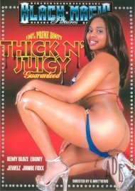 Thick N Juicy Porn Movie
