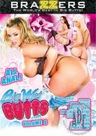Big Wet Butts Vol. 8 Porn Movie