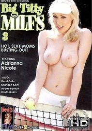 Big Titty MILFs 3 Porn Movie