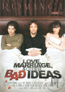 Love, Marriage, & Other Bad Ideas Porn Video