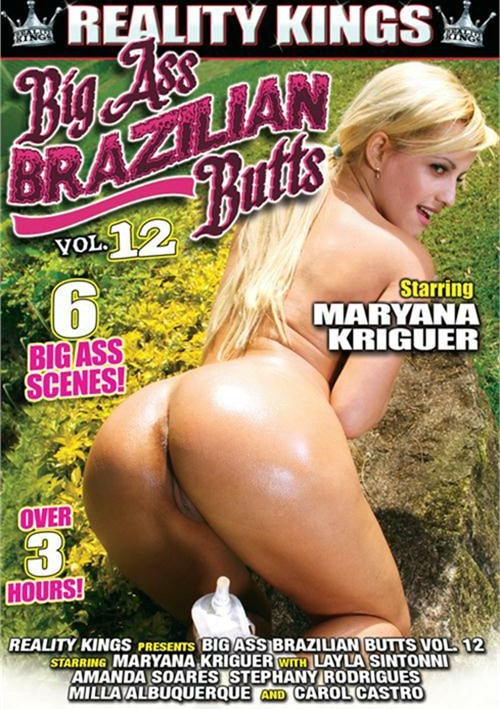 Big Ass Brazilian Butts Vol. 12