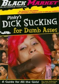 Pinkys Dick Sucking For Dumb Asses Porn Video