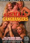 Shemale Gangbangers Porn Movie