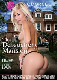 Debauchery Mansion, The Porn Movie