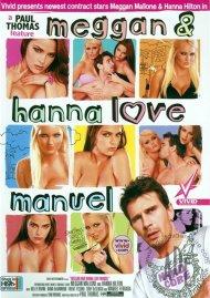 Meggan and Hanna Love Manuel Porn Video