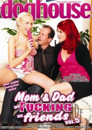 Mom & Dad Are Fucking My Friends Vol. 5 Porn Movie