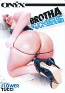 Brotha Fuckers Porn Video