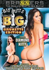 Big Butts Like It Big: Brunette Edition DVD Image from Brazzers.