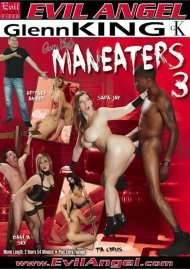 Stream Maneaters 3 HD Porn Video from Evil Angel.