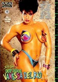 Deep Inside Vanessa Del Rio Porn Movie
