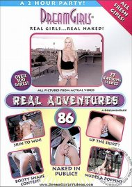 Dream Girls: Real Adventures 86 Porn Video