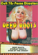 Deep Roots Triple Feature Porn Movie