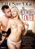 Stream My Hot Wife's Lover Porn Movie from New Sensations.