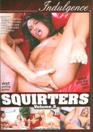 Squirters Volume 2 Porn Movie