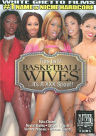 This Isnt Basketball Wives...Its A XXX Spoof! Porn Movie