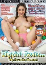 Dippin Twats... My Favorite Dessert Porn Movie