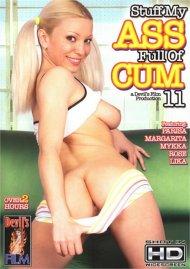 Stuff My Ass Full of Cum 11 Porn Movie