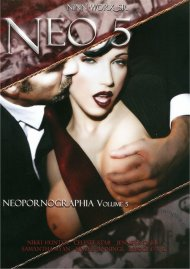 Neo Pornographia 5 Porn Movie