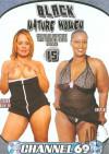 Black Mature Women 15 Porn Movie