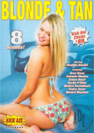 Kick Ass Chicks 89: Blonde & Tan Porn Movie