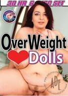 Overweight Love Dolls Porn Movie