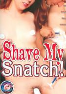 Shave My Snatch! Porn Video