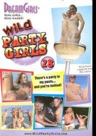 Dream Girls: Wild Party Girls #28 Porn Video