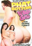 Phat Bottom White Girls Porn Movie