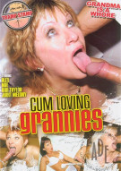 Cum Loving Grannies Porn Movie