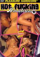 Hot Fucking Amateurs 17 Porn Movie