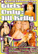 Girls Only: Jill Kelly Porn Video