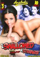I Swallowed A Stranger Porn Video