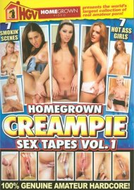 Homegrown Creampie Sex Tapes Vol. 1 Porn Movie